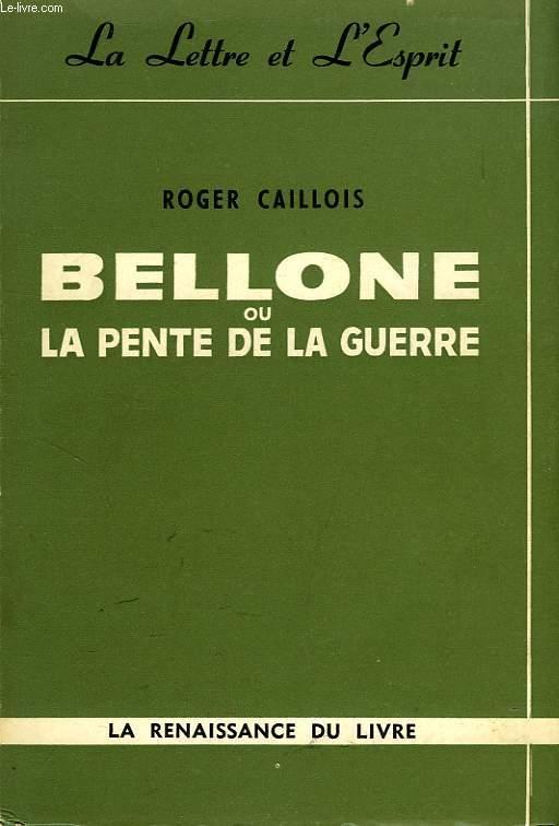 BELLONE, OU LA PENTE DE LA GUERRE