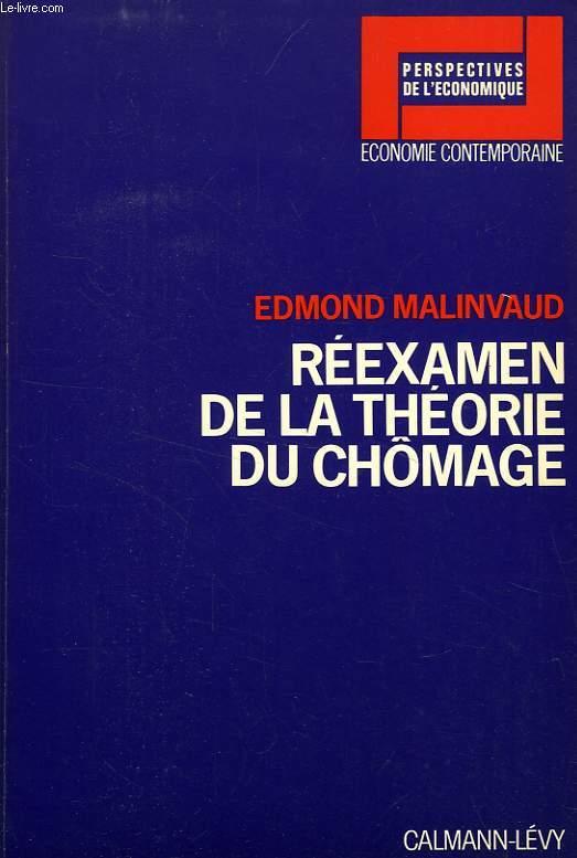 REEXAMEN DE LA THEORIE DU CHOMAGE