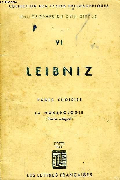 LEIBNIZ, PAGES CHOISIES, LA MONADOLOGIE