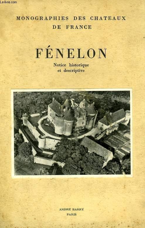 FENELON, NOTICE HISTORIQUE ET DESCRIPTIVE