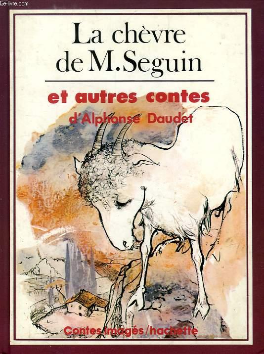 LA CHEVRE DE M. SEGUIN, ET AUTRES CONTES