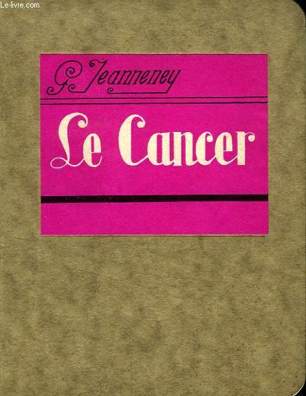 LE CANCER (MANUEL DU PRATICIEN)