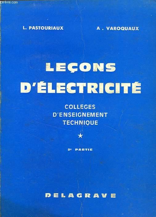 LECONS D'ELECTRICITE DES COLLEGES D'ENSEIGNEMENT TECHNIQUE, 2e PARTIE
