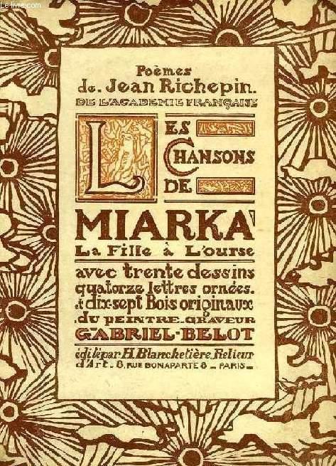 LES CHANSONS DE MIARKA, LA FILLE A L'OURSE