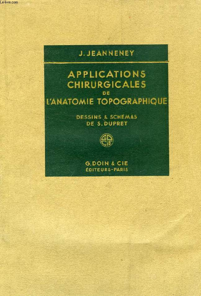 APPLICATIONS CHIRURGICALES DE L'ANATOMIE TOPOGRAPHIQUE