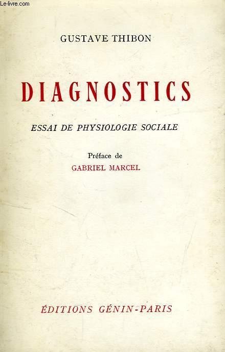DIAGNOSTIC, ESSAI DE PHYSIOLOGIE SOCIALE