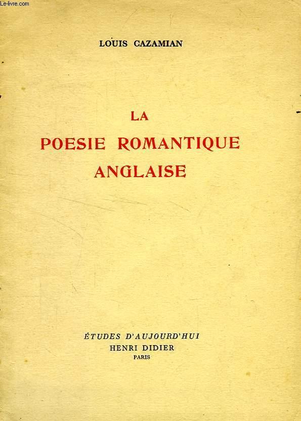 La poesie romantique anglaise cazamian louis for Auteur romantique