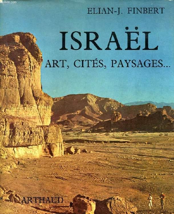 ISRAEL..., ART, CITES, PAYSAGES