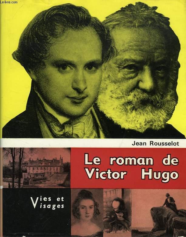 LE ROMAN DE VICTOR HUGO