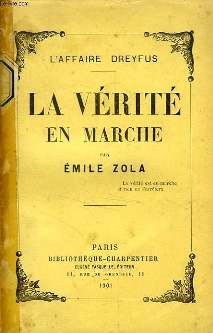 LA VERITE EN MARCHE (L'AFFAIRE DREYFUS)