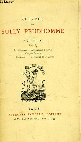 OEUVRES DE SULLY PRUDHOMME, POESIES, 1866-1872, STANCES & POEMES