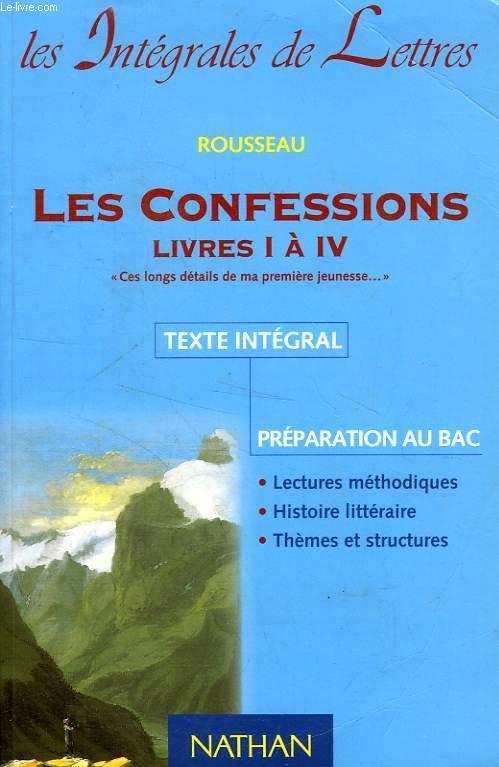 LES CONFESSIONS, LIVRES I à IV