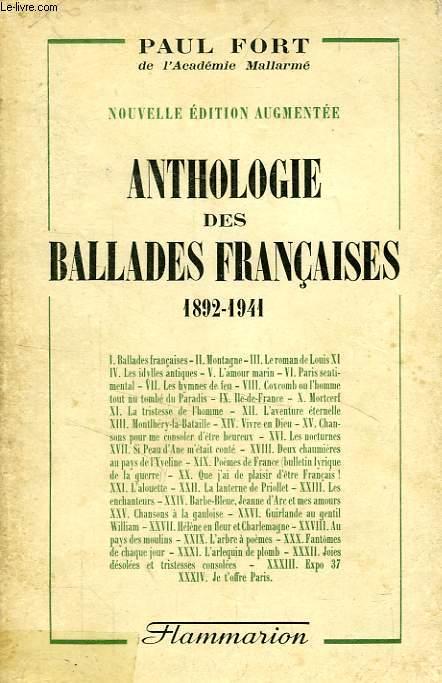 ANTHOLOGIE DES BALLADES FRANCAISES, 1892-1941