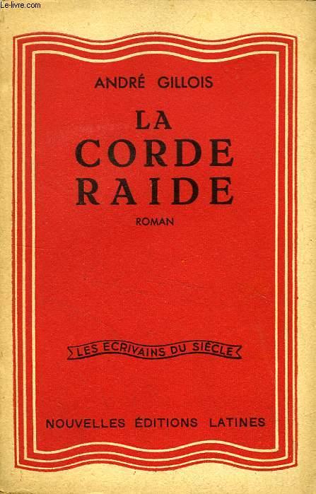 LA CORDE RAIDE