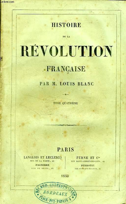HISTOIRE DE LA REVOLUTION FRANCAISE, TOME IV