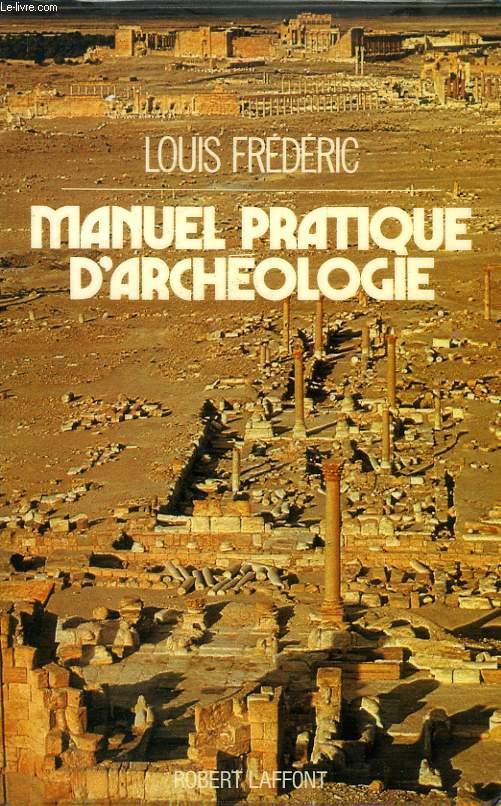 MANUEL PRATIQUE D'ARCHEOLOGIE