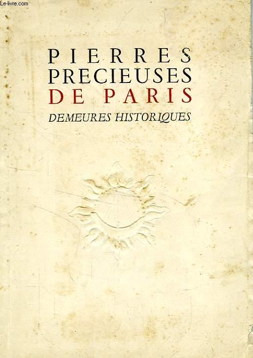 PIERRES PRECIEUSES DE PARIS, DEMEURES HISTORIQUES