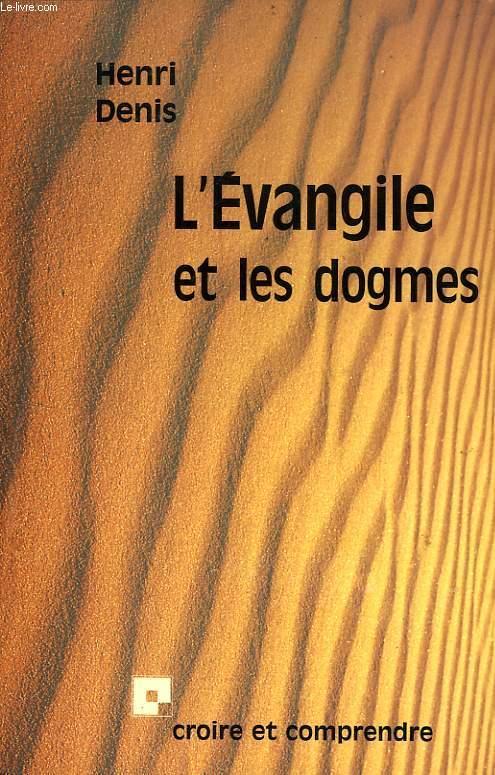 L'EVANGILE ET LES DOGMES