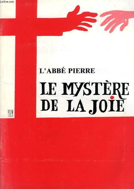 LE MYSTERE DE LA JOIE