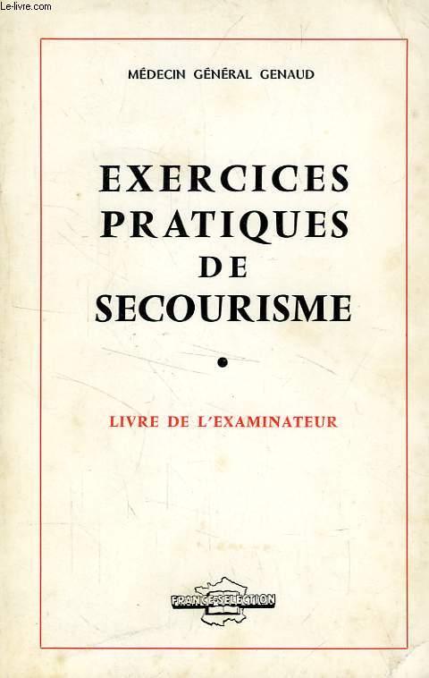 EXERCICES PRATIQUES DE SECOURISME, LIVRE DE L'EXAMINATEUR
