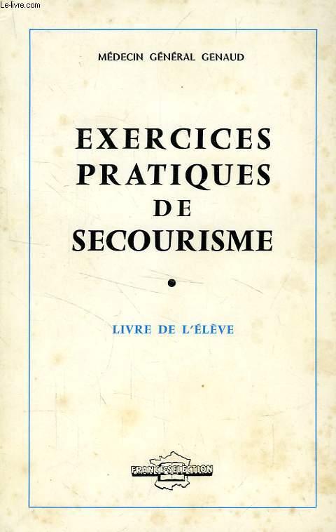 EXERCICES PRATIQUES DE SECOURISME, LIVRE DE L'ELEVE