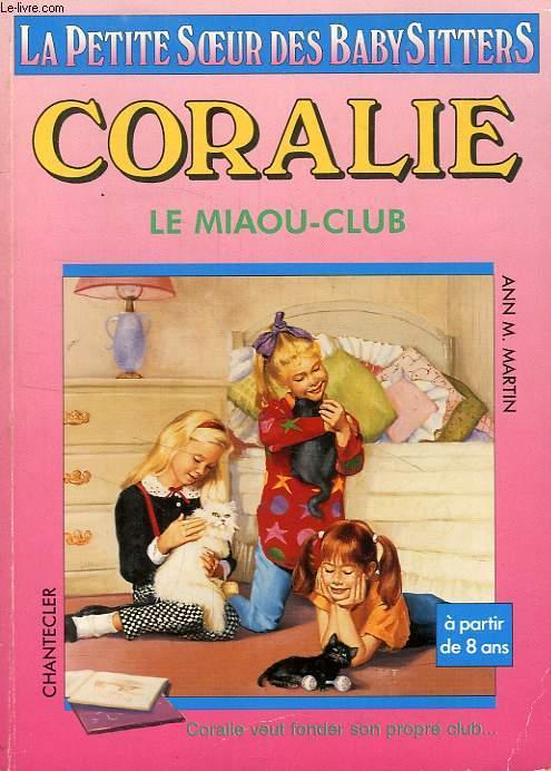 CORALIE, 4, LE MIAOU-CLUB