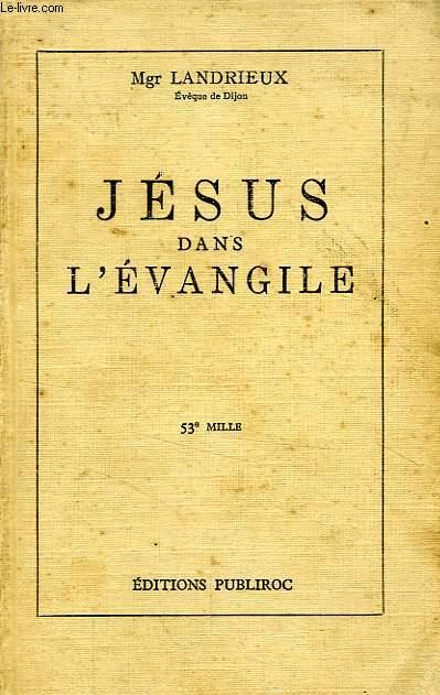 JESUS DANS L'EVANGILE