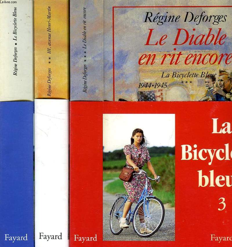LA BICYCLETTE BLEUE, 3 TOMES (1. LA BICYCLETTE BLEUE, 2. 101, AVENUE HENRI-MARTIN, 3. LE DIABLE EN RIT ENCORE)