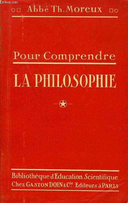 POUR COMPRENDRE LA PHILOSOPHIE