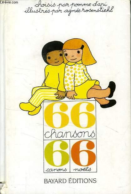 66 CHANSONS, 6 CANONS ET 6 NOËLS