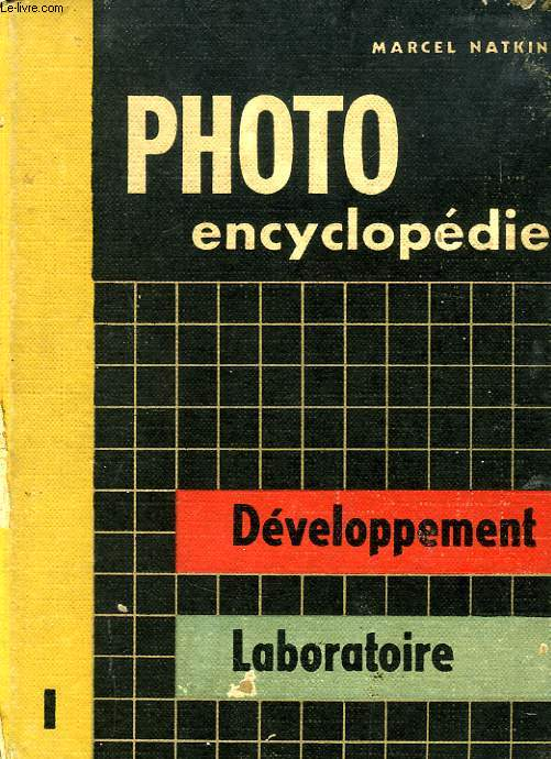 PHOTO ENCYCLOPEDIE, TOME I, DEVELOPPEMENT LABORATOIRE