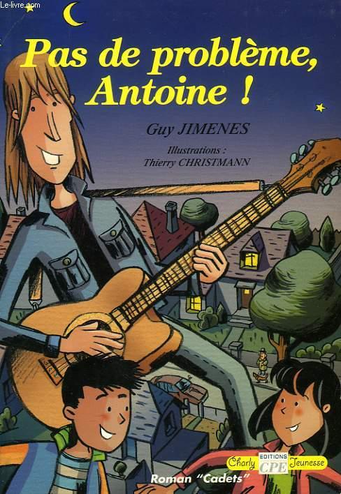 PAS DE PROBLEME ANTOINE !
