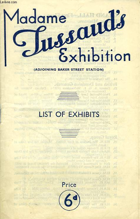 MADAME TUSSAUD'S EXHIBITION, LIST OF EXHIBITS