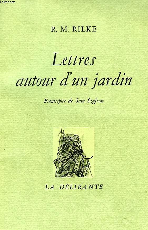 LETTRES AUTOUR D'UN JARDIN