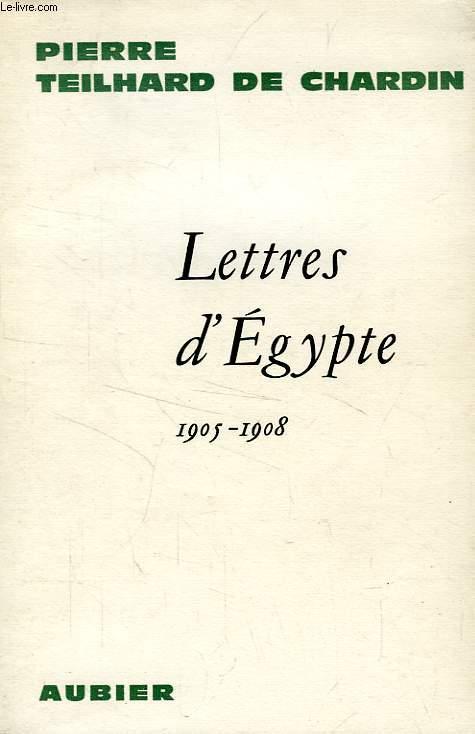 LETTRES D'EGYPTE, 1905-1908
