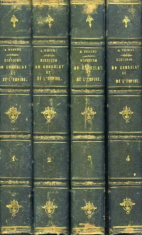 HISTOIRE DU CONSULAT ET DE L'EMPIRE, 4 TOMES