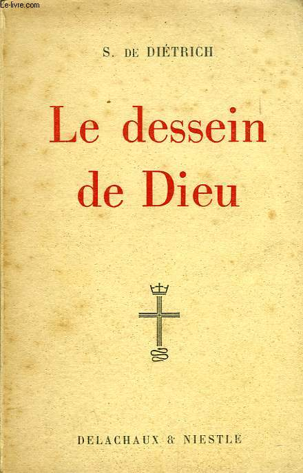 LE DESSIN DE DIEU, ITINERAIRE BIBLIQUE
