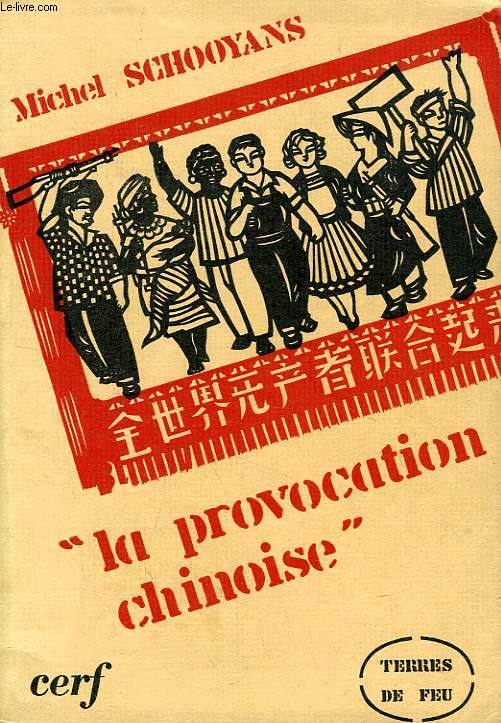LA PROVOCATION CHINOISE