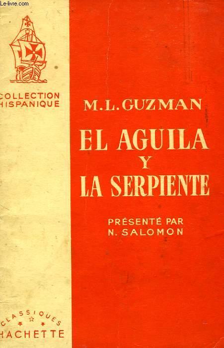EL AGUILA Y LA SERPIENTE