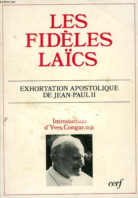 LES FIDELES LAICS, EXHORTATION APOSTOLIQUE DE JEAN-PAUL II