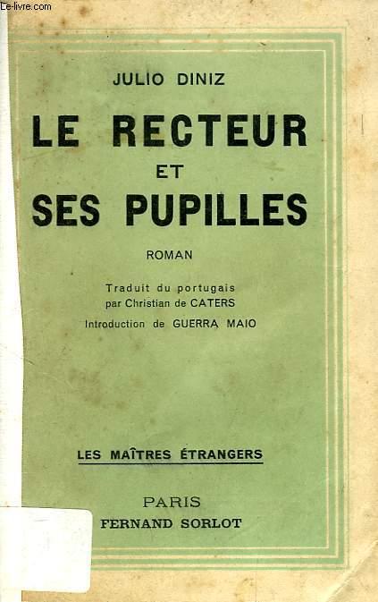 LE RECTEUR ET SES PUPILLES