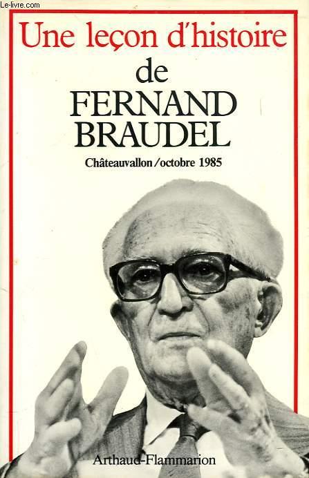 UNE LECON D'HISTOIRE DE FERNAND BRAUDEL
