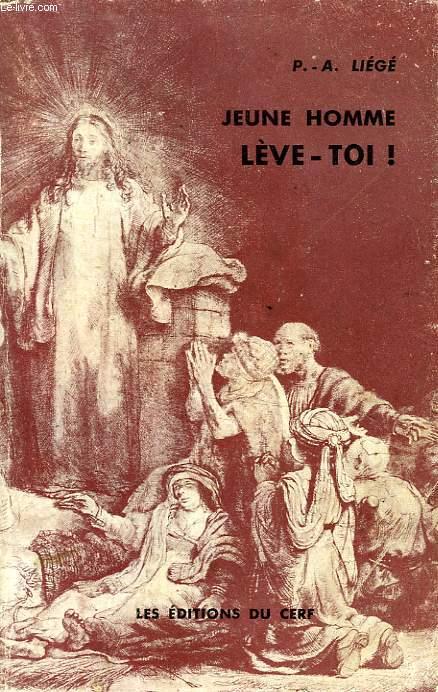 JEUNE HOMME LEVE-TOI