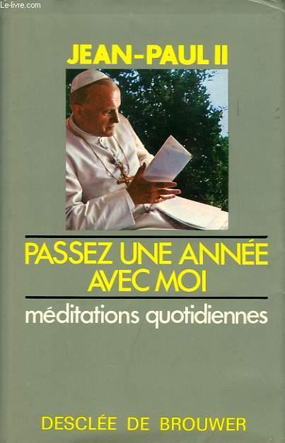 PASSEZ UNE ANNEE AVEC MOI, MEDITATIONS QUOTIDIENNES