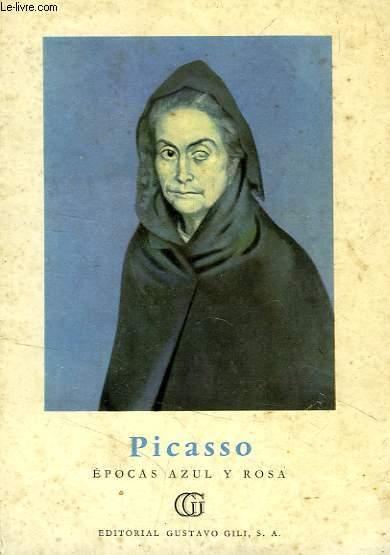 PICASSO, EPOCAS AZUL Y ROSA