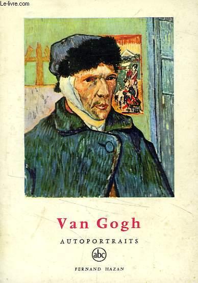 VAN GOGH, AUTOPORTRAITS