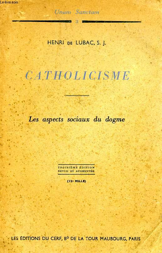 CATHOLICISME, LES ASPECTS SOCIAUX DU DOGME