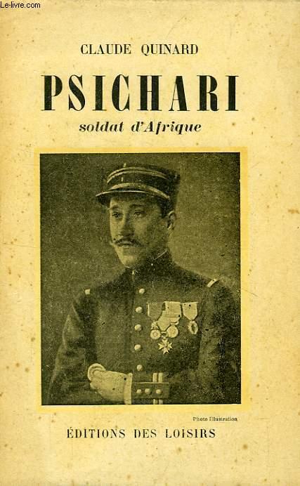 PSICHARI, SOLDAT D'AFRIQUE