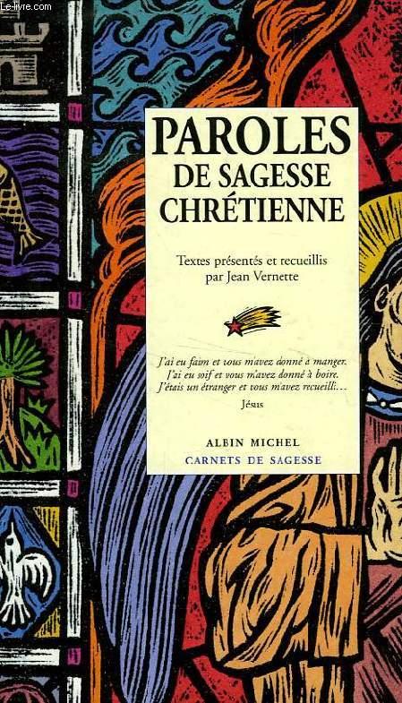 PAROLES DE SAGESSE CHRETIENNE