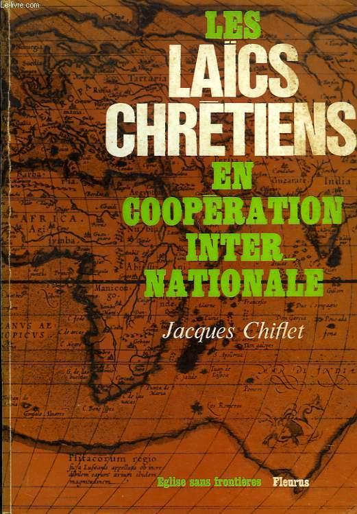 LES LAICS CHRETIENS EN COOPERATION INTERNATIONALE